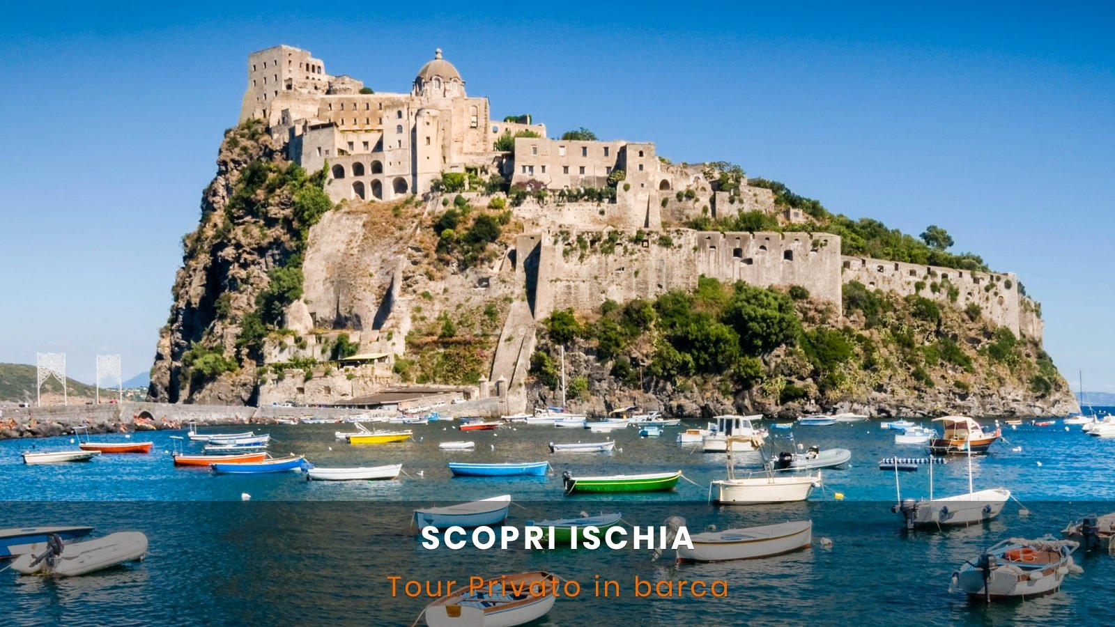 Tour in barca ad Ischia