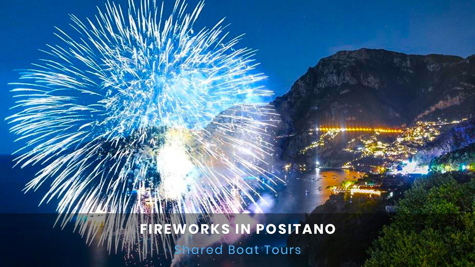 Fireworks in Positano